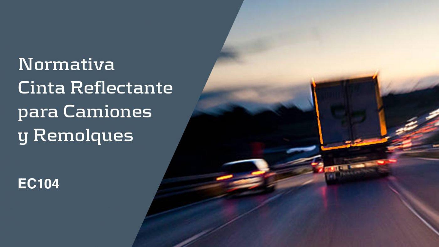 Normativa cinta reflectante camiones